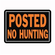 HY-KO Hy-Glo 812 Identification Sign, Posted No Hunting, Fluorescent Orange Legend