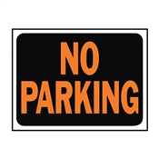 SIGN NO PARKING 9X12IN PLASTIC