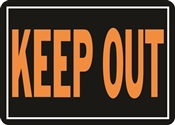 SIGN KEEP OUT 10X14IN ALUMINUM