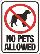 HY-KO 20616 Identification Sign, Rectangular, NO PETS ALLOWED, Black/Red Legend, White Background
