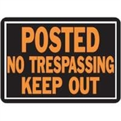 Posted No Trespassing Keepout Sign