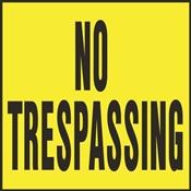 SIGN NO TRESPASSING 11X11 PLST